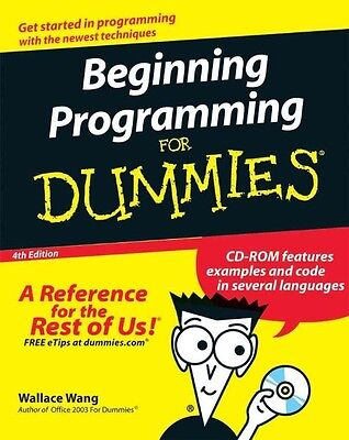 Beginning Programming for Dummies [With CDROM] by Wallace Wang Paperback Book (E