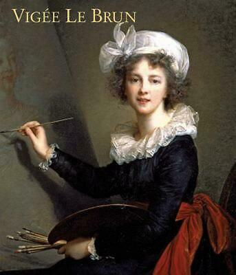 Vigee Le Brun: Woman Artist in Revolutionary France by Katharine Baetjer (Englis