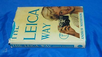 Vintage 1963 The Leica Way Photographer Companion Book Camera Manual Matheson