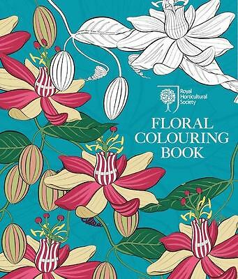 RHS Floral Colouring Book ~ Royal Horticultural Society ~  9780711237711