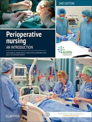 Perioperative Nursing: An Introduction by Lois Hamlin Paperback Book (English)