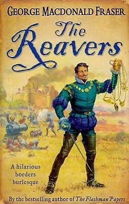The Reavers by George MacDonald Fraser Paperback Book