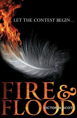 Fire and Flood (Fire & Flood) by Scott, Victoria | Paperback Book | 978190948962