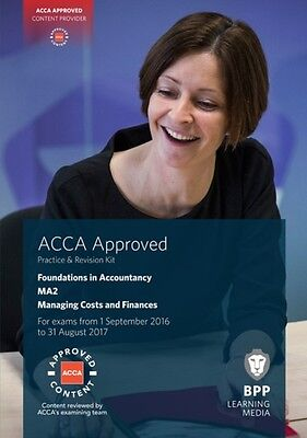 FIA Managing Costs and Finances MA2: Practice and Revision Kit (Paperback), BPP.