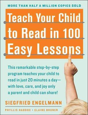 Teach Your Child to Read in 100 Easy Lessons by Siegfried Engelmann (English) Pa