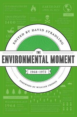 The Environmental Moment by David Stradling Paperback Book (English)