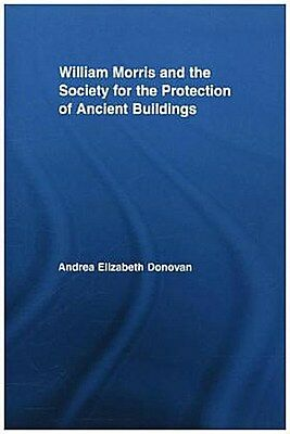William Morris and the Society for the Protection of Ancient ... 9781138878389
