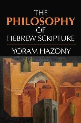 The Philosophy of Hebrew Scripture by Yoram Hazony Hardcover Book (English)