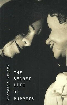 The Secret Life of Puppets by Victoria Nelson Paperback Book (English)
