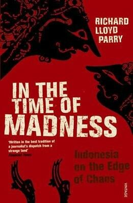 In the Time of Madness by Richard Lloyd Parry Paperback Book (English)