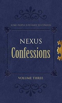 Nexus Confessions, Volume 3 by Mass Market Paperback Book (English)