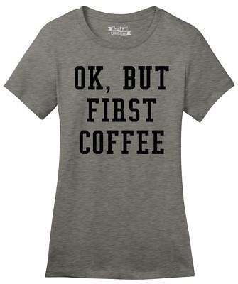 OK BUT FIRST COFFEE T Shirt Funny Morning Nap Pyjama Fashion UK Vogue Top NEW