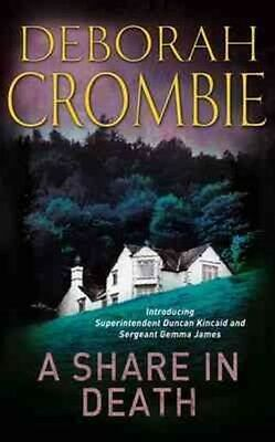 A Share in Death by Deborah Crombie Paperback Book