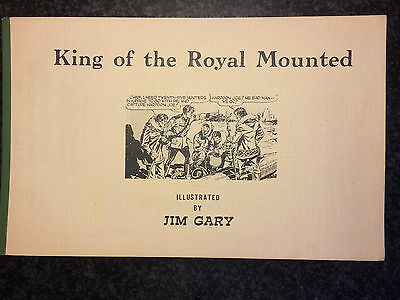 King Of The Royal Mounted - Illustrated By Jim Gary - Limited Edition 1973 Rare!
