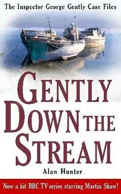 Gently Down the Stream by Alan Hunter Paperback Book (English)