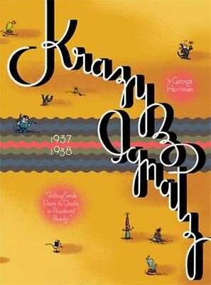 Krazy & Ignatz 1937-1938: Shifting Sands Dusts Its Cheeks in Powdered Beauty by