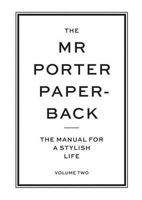 The Mr Porter Paperback by Jeremy Langmead Paperback Book (English)