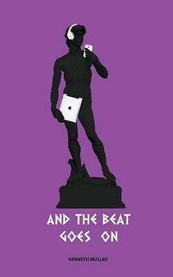 And the Beat Goes on by Kenneth Muller Paperback Book (English)