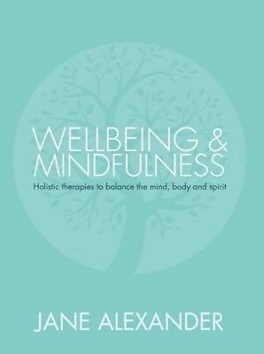 Wellbeing and Mindfulness by Jane Alexander Hardcover Book (English)