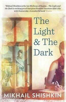 Light and the Dark by Mikhail Shishkin Paperback Book