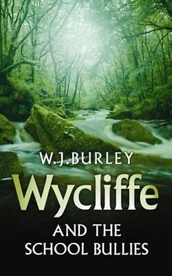 Wycliffe and the School Bullies by W.J. Burley Paperback Book (English)