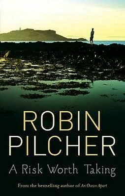 A Risk Worth Taking by Robin Pilcher Paperback Book