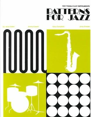 Patterns for Jazz -- A Theory Text for Jazz Composition and Improvisation: Trebl