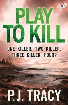 Play to Kill by P.J. Tracy Paperback Book