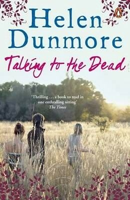Talking to the Dead by Helen Dunmore Paperback Book (English)