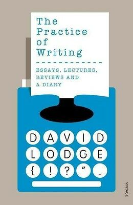 The Practice of Writing by David Lodge Paperback Book (English)