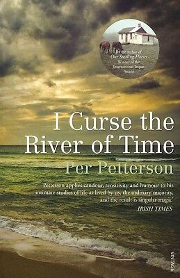 I Curse the River of Time by Per Petterson Paperback Book (English)