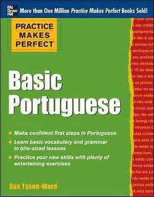 Practice Makes Perfect Basic Portuguese by Sue Tyson-Ward Paperback Book (Englis