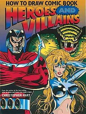 How to Draw Comic Book Heroes and Villains by Christopher Hart Paperback Book (E