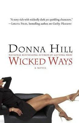 Wicked Ways by Donna Hill Hardcover Book (English)