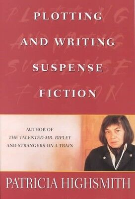 Plotting and Writing Suspense Fiction by Patricia Highsmith Paperback Book (Engl