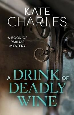 Drink of Deadly Wine by Kate Charles (English)