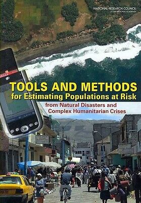 Tools and Methods for Estimating Populations at Risk: From Natural Disasters and