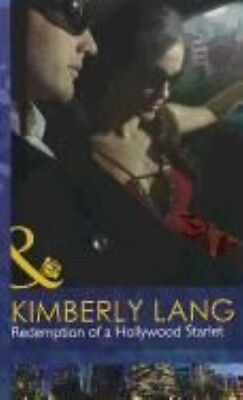Redemption of a Hollywood Starlet by Kimberly Lang (English)