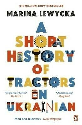 Short History of Tractors in Ukrainian by Marina Lewycka Paperback Book (English