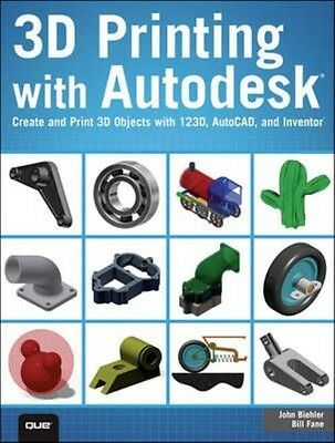 3D Printing with Autodesk 123d by John Biehler Paperback Book (English)