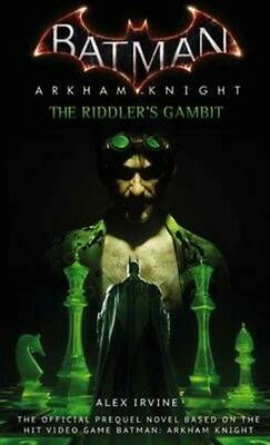 Batman: Arkham Knight - the Riddler's Gambit by Alex Irvine Paperback Book (Engl