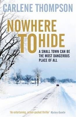 Nowhere to Hide by Carlene Thompson Paperback Book