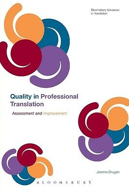 Quality in Professional Translation by Joanna Drugan Paperback Book (English)