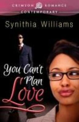 You Can't Plan Love by Synithia Williams Paperback Book (English)