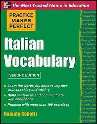 Practice Makes Perfect Italian Vocabulary by Daniela Gobetti Paperback Book (Eng
