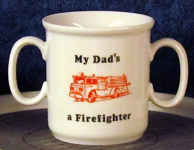 Firefighter - My Dad's a Firefighter w/ Red Fire Engine on Child's Cup **