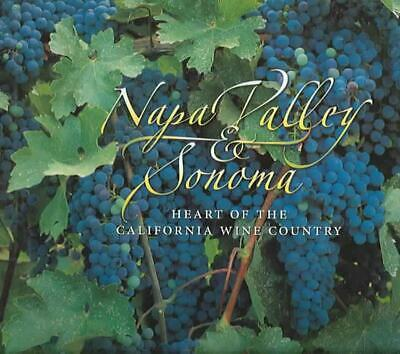 Napa Valley & Sonoma: Heart of California Wine Country by Virginie Boone (Englis