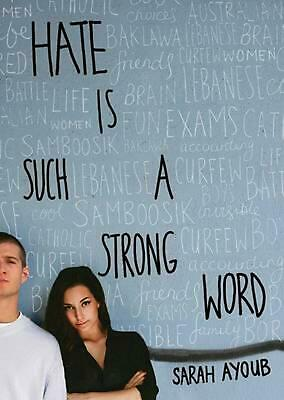 Hate is Such a Strong Word... by Sarah Ayoub Paperback Book Free Shipping!