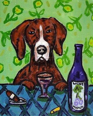 POINTER dog wine 8x10 signed artist prints animals impressionism gift new