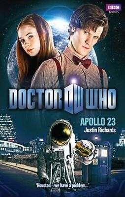 Doctor Who: Apollo 23 by Justin Richards Paperback Book